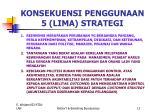 konsekuensi penggunaan 5 lima strategi