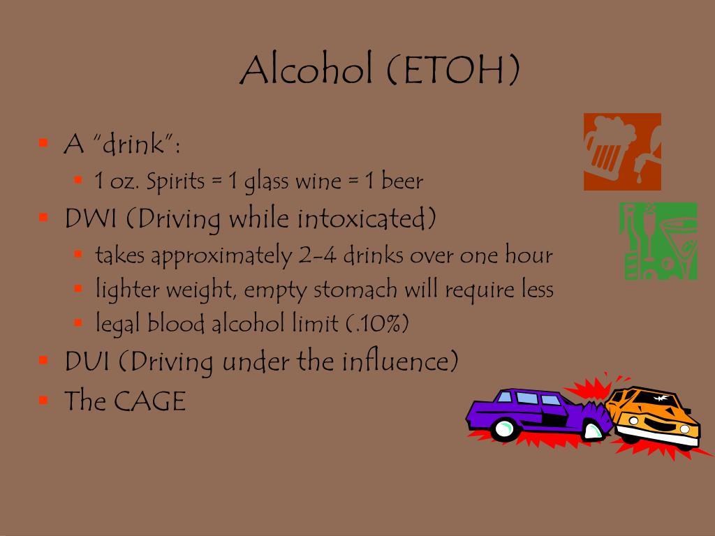 Alcohol (ETOH)