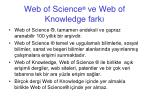 web of science ve web of knowledge fark