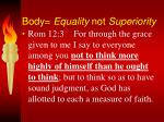 body equality not superiority