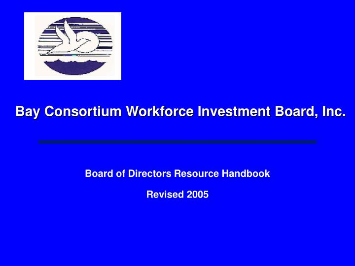 bay consortium workforce investment board inc n.