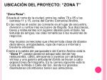 ubicaci n del proyecto zona t