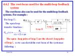 4 4 2 the root locus used for the multi loop feedback system