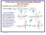 4 6 the control system analysis and design utilizing the root loci method1