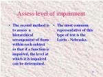 assess level of impairment