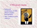 cns involvement
