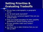 setting priorities evaluating tradeoffs