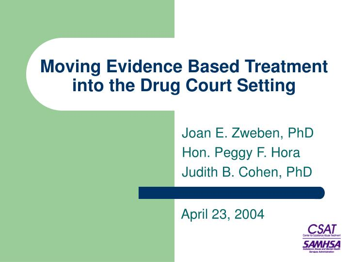 moving evidence based treatment into the drug court setting n.