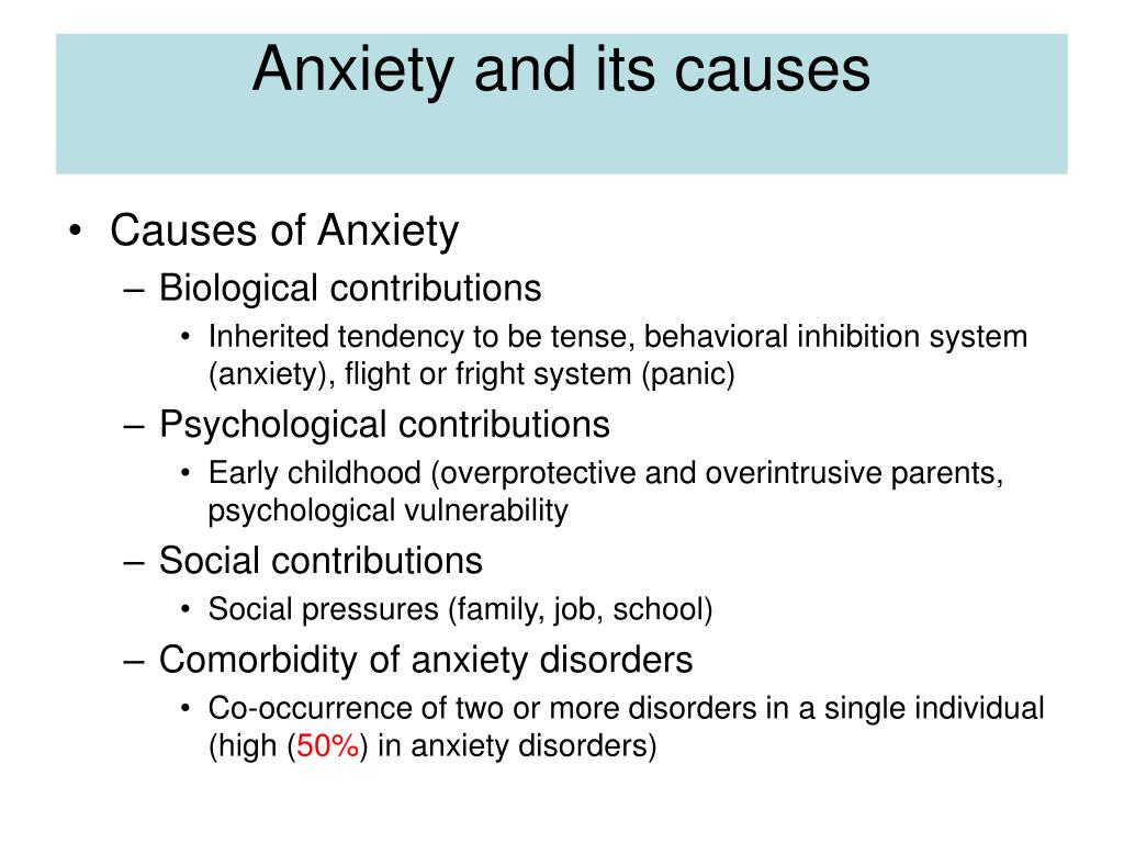 Anxiety and its causes