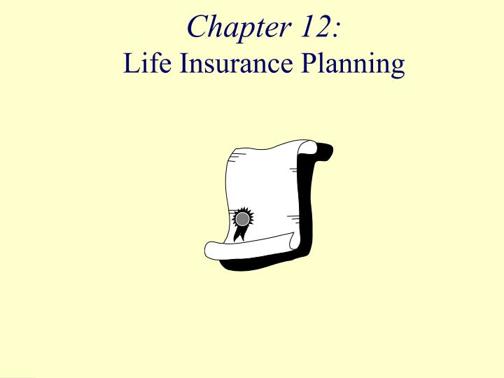 chapter 12 life insurance planning n.