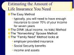 estimating the amount of life insurance you need