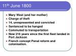 11 th june 1800