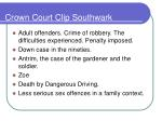crown court clip southwark