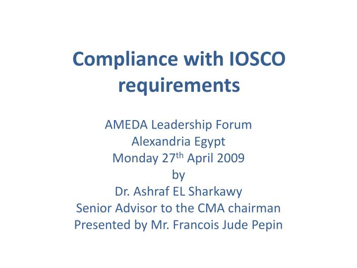 compliance with iosco requirements n.