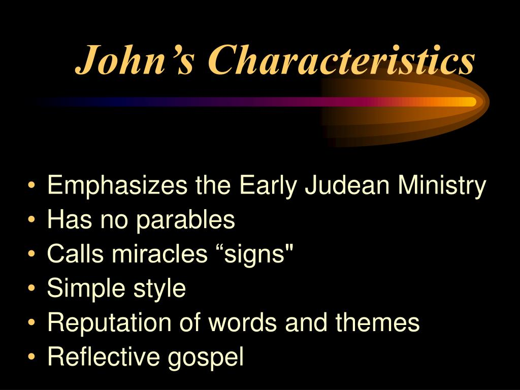 John's Characteristics