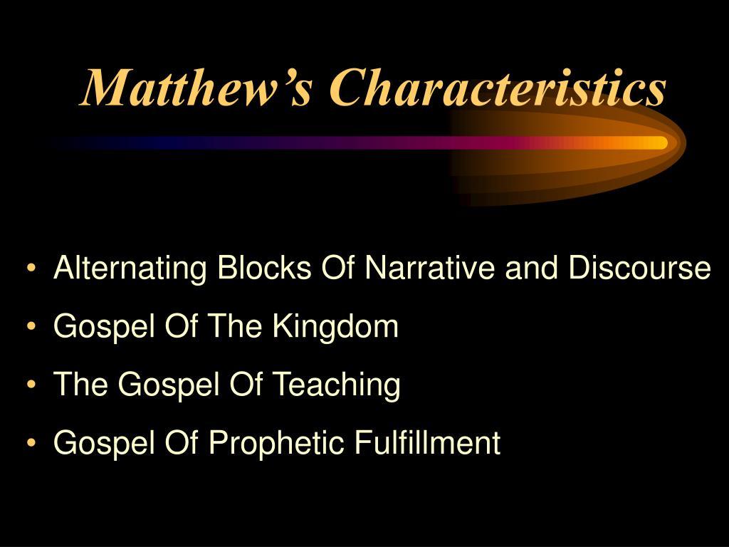 Matthew's Characteristics