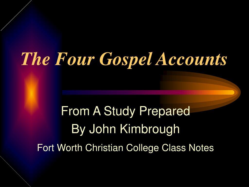 The Four Gospel Accounts