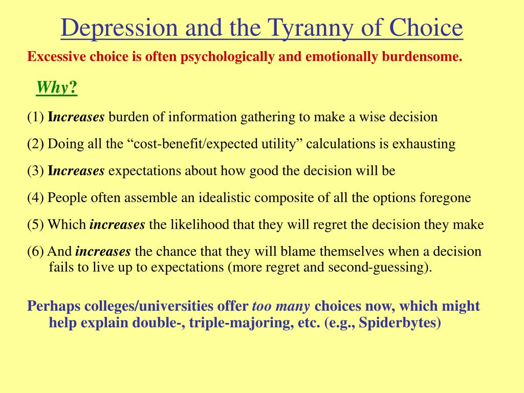 Depression and the Tyranny of Choice