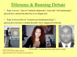 dilemma running debate15