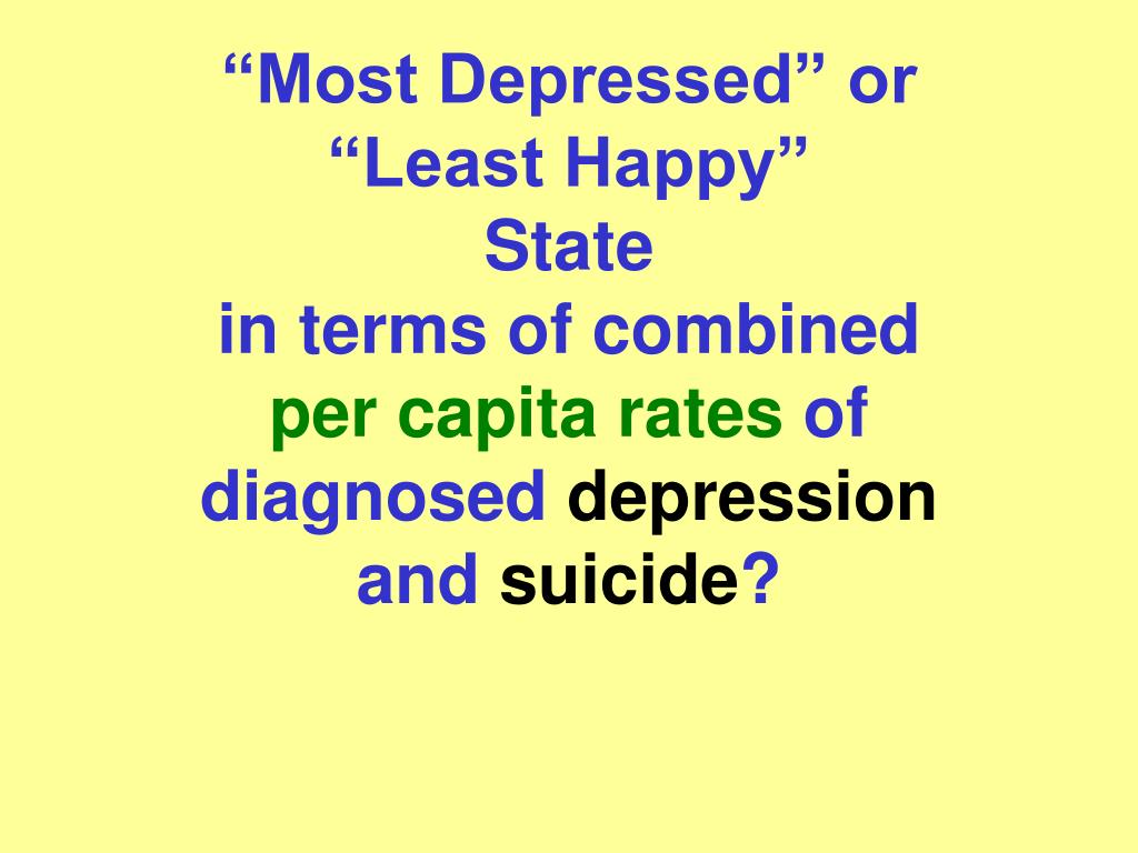 """Most Depressed"" or"