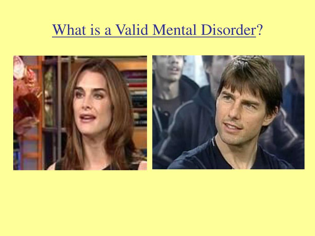 What is a Valid Mental Disorder