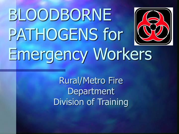 bloodborne pathogens for emergency workers n.