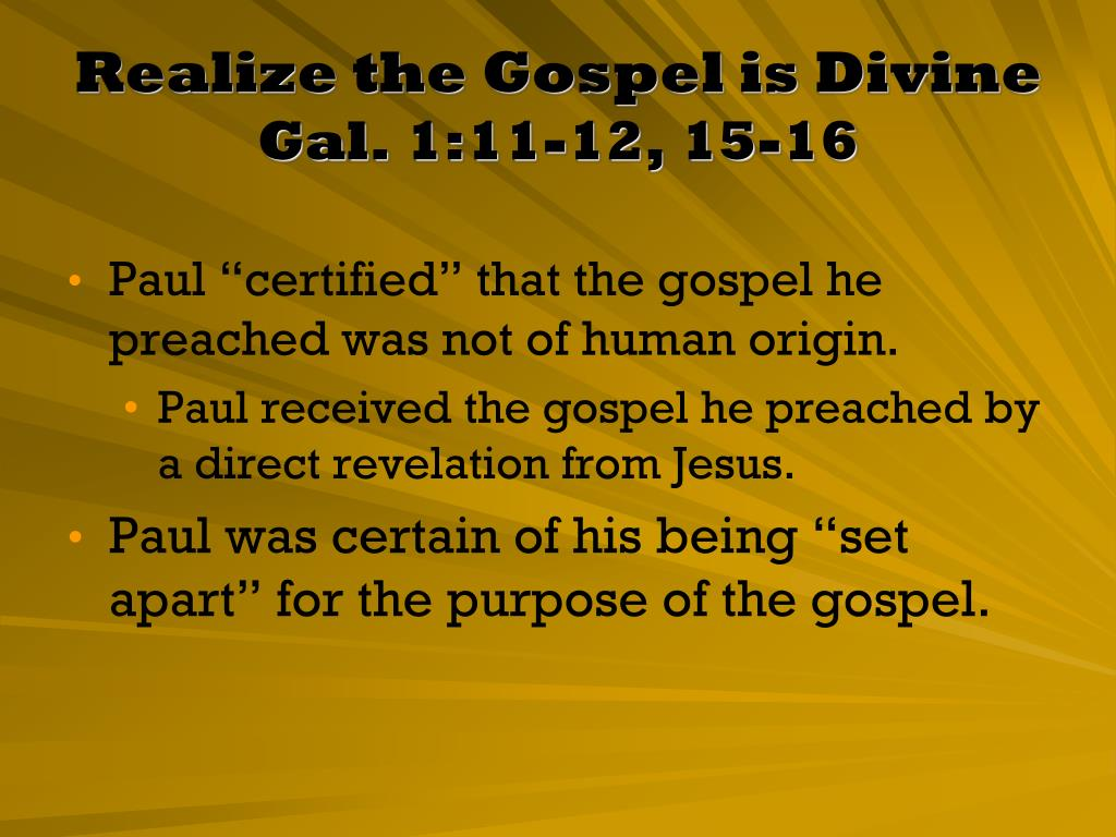 Realize the Gospel is Divine
