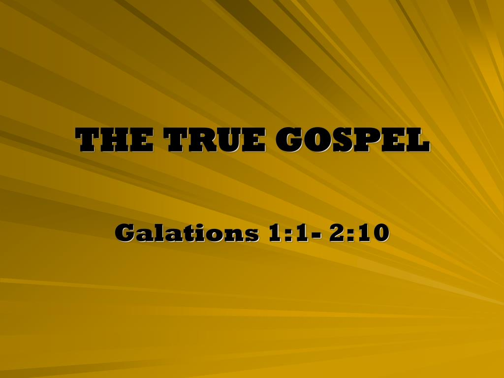 the true gospel l.