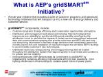 what is aep s gridsmart sm initiative