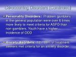 co occurring disorders continued