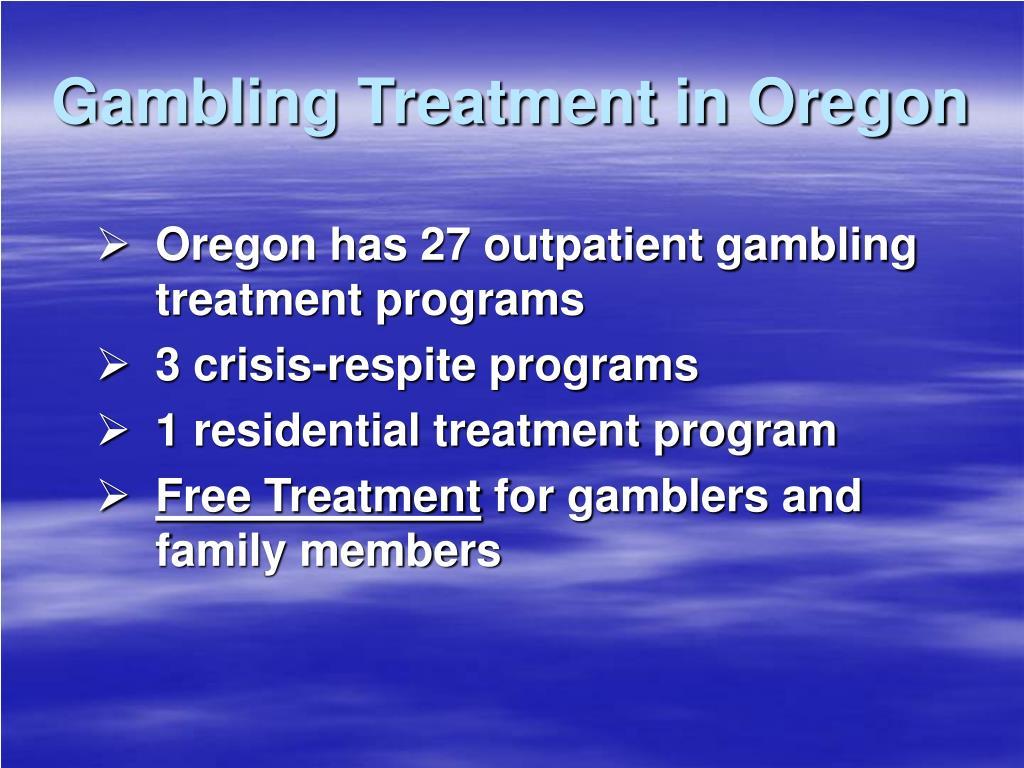 Gambling treatment in portland oregon