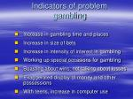 indicators of problem gambling