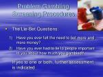 problem gambling screening procedures