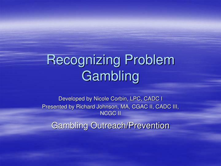 recognizing problem gambling n.
