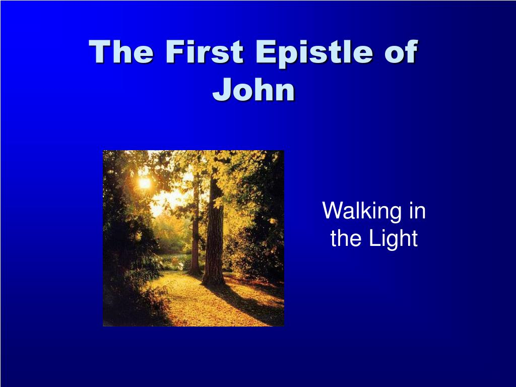 the first epistle of john l.