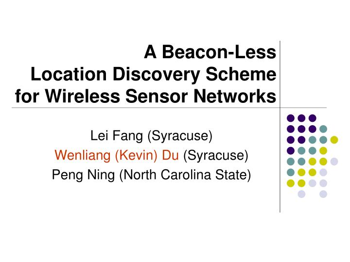 a beacon less location discovery scheme for wireless sensor networks n.