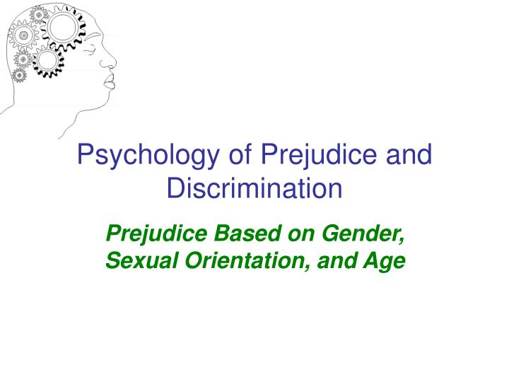 psychology of prejudice and discrimination n.