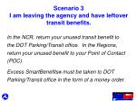 scenario 3 i am leaving the agency and have leftover transit benefits1
