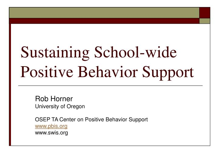 sustaining school wide positive behavior support n.