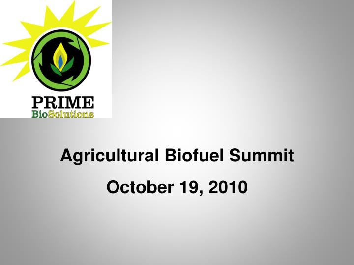 agricultural biofuel summit october 19 2010 n.