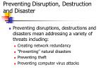 preventing disruption destruction and disaster