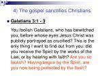 4 the gospel sanctifies christians11