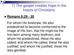 7 the gospel creates hope in the hearts of christians19