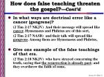 how does false teaching threaten the gospel cont d11