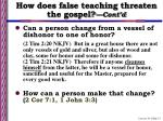 how does false teaching threaten the gospel cont d13