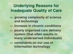 underlying reasons for inadequate quality of care