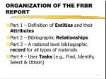 organization of the frbr report