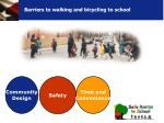barriers to walking and bicycling to school