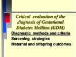 critical evaluation of the diagnosis of gestational diabetes mellitus gdm2