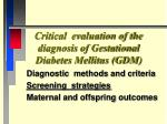 critical evaluation of the diagnosis of gestational diabetes mellitus gdm3